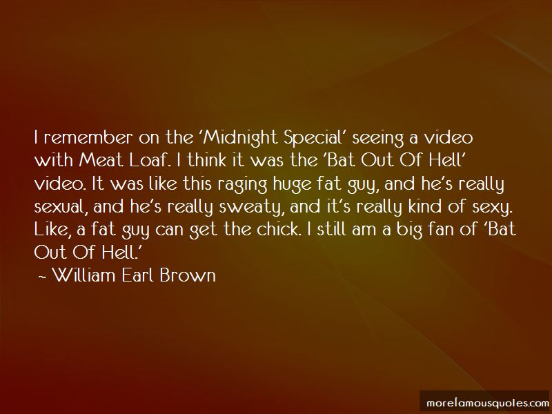 William Earl Brown Quotes