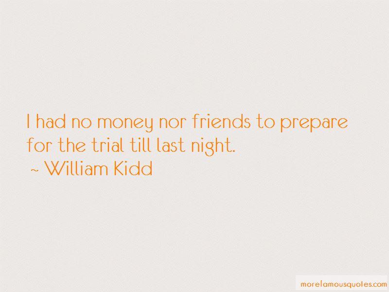 William Kidd Quotes Pictures 3