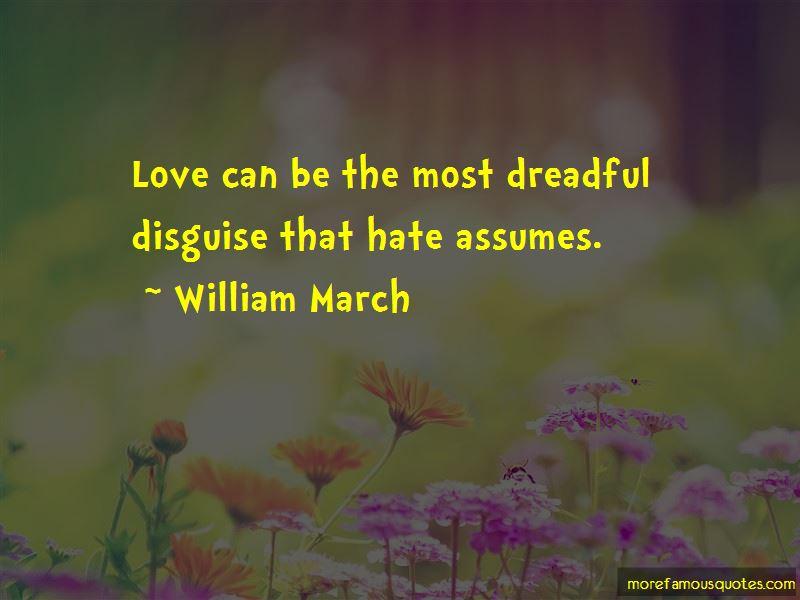 William March Quotes Pictures 3