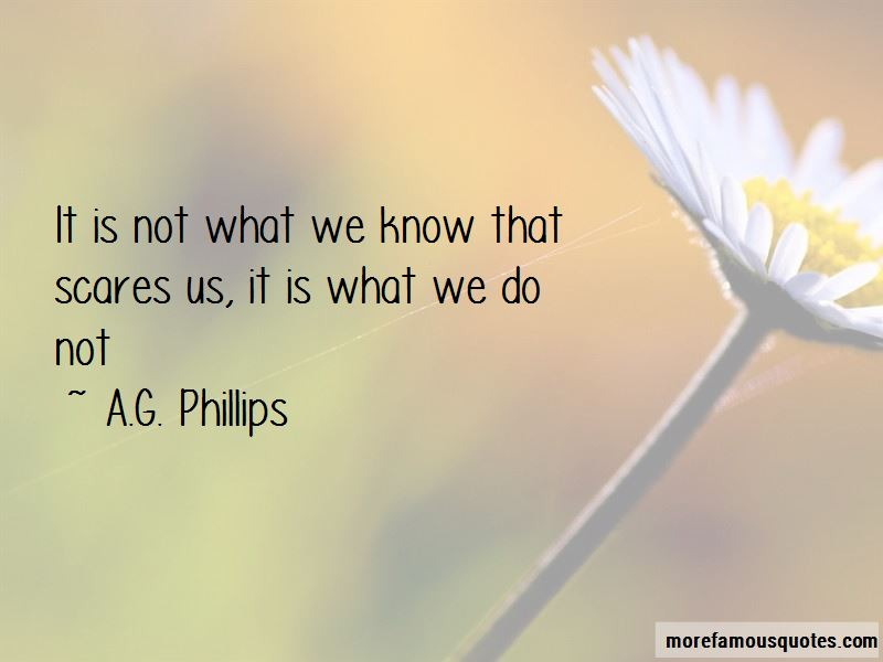 A.G. Phillips Quotes Pictures 2