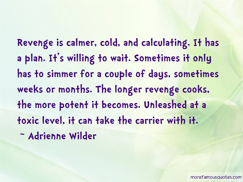 Adrienne Wilder Quotes Pictures 3