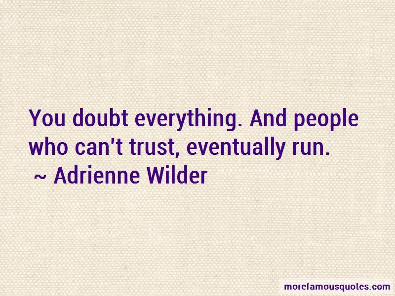 Adrienne Wilder Quotes