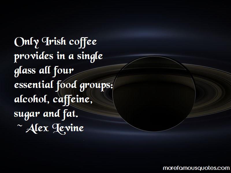 Alex Levine Quotes