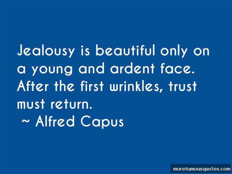 Alfred Capus Quotes Pictures 2