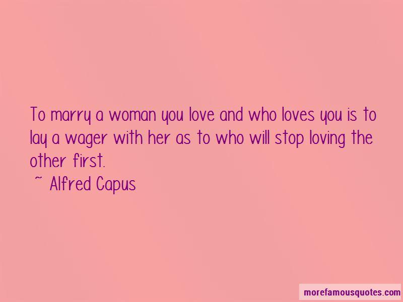 Alfred Capus Quotes