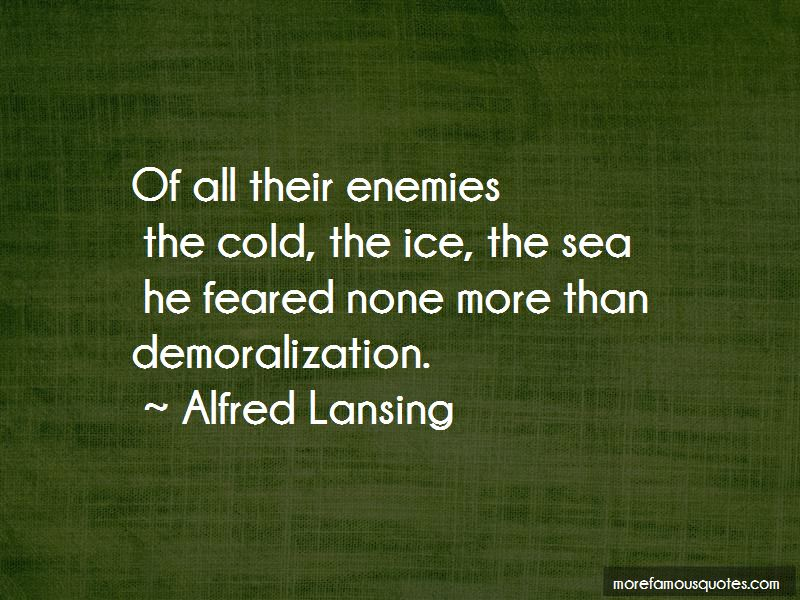 Alfred Lansing Quotes Pictures 4