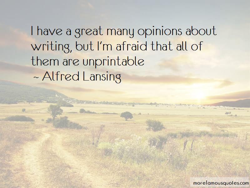 Alfred Lansing Quotes