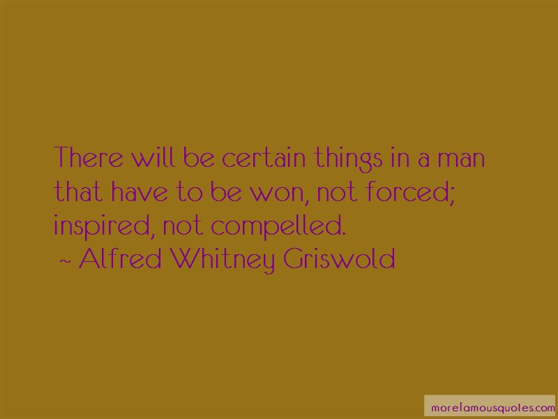 Alfred Whitney Griswold Quotes Pictures 4