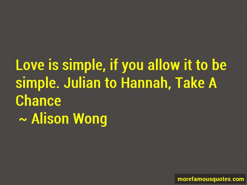 Alison Wong Quotes