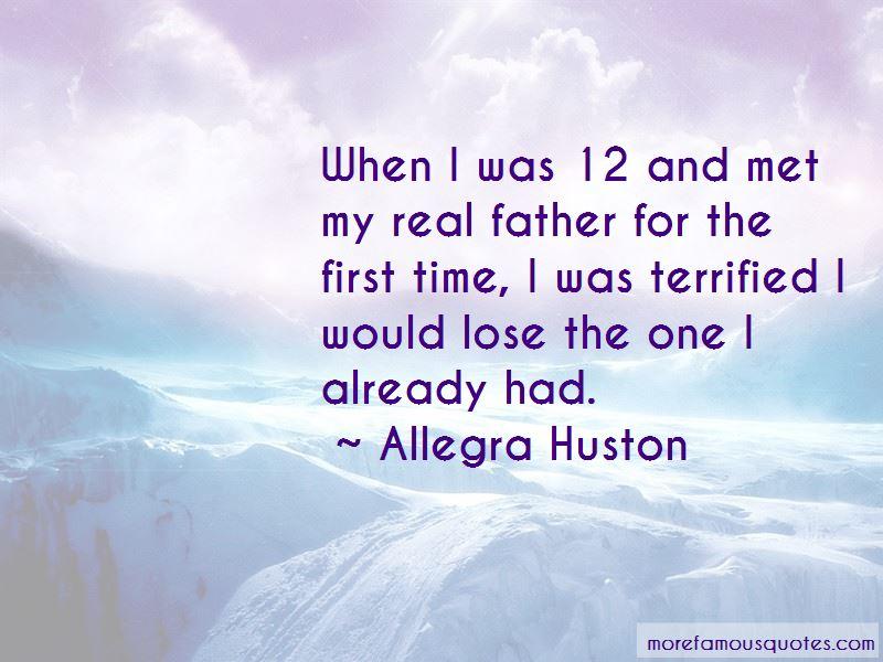 Allegra Huston Quotes Pictures 2