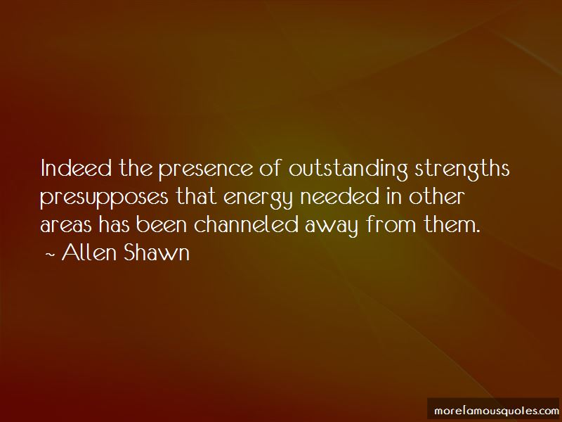 Allen Shawn Quotes Pictures 2