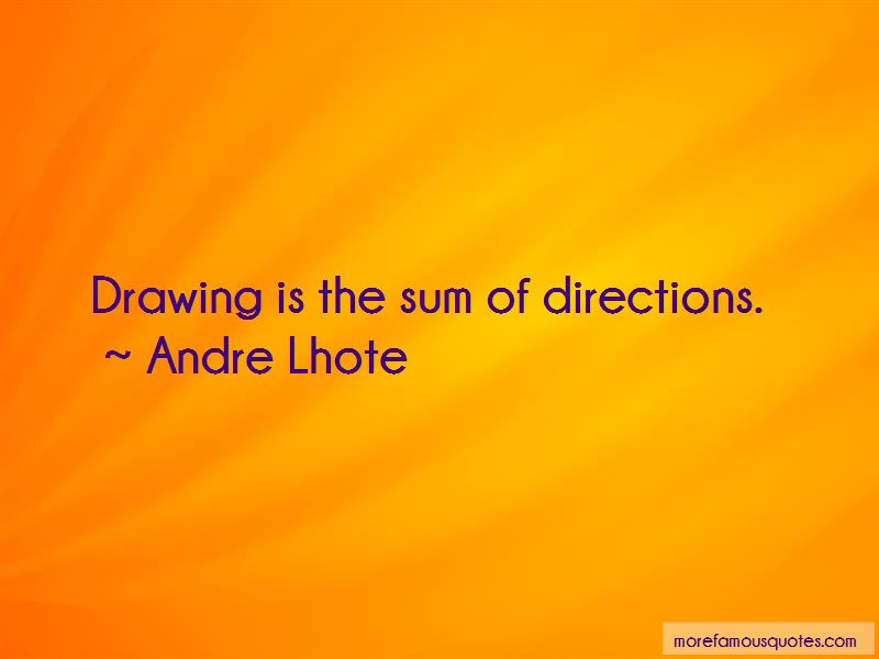Andre Lhote Quotes Pictures 4