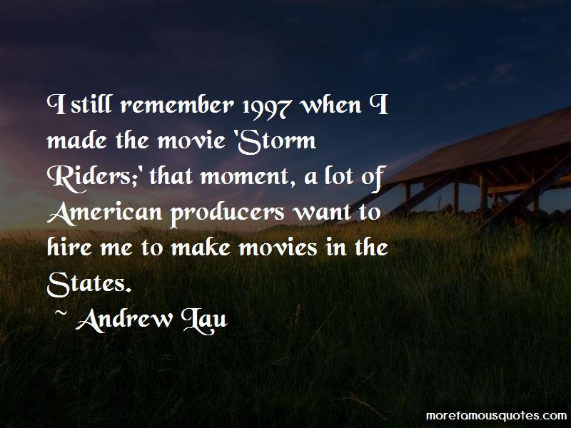 Andrew Lau Quotes Pictures 3