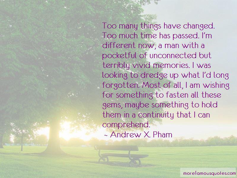 Andrew X. Pham Quotes Pictures 2