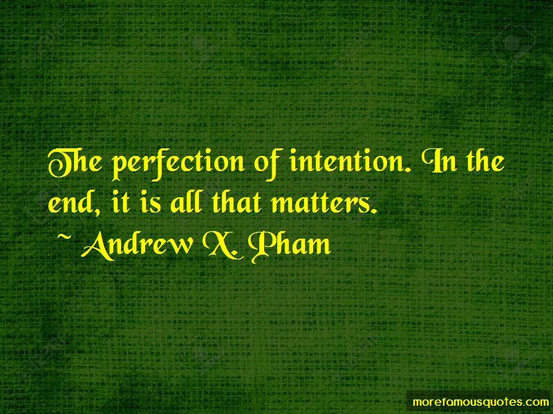 Andrew X. Pham Quotes Pictures 3