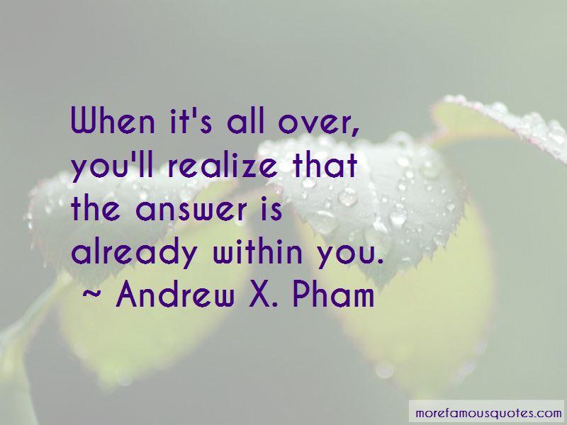 Andrew X. Pham Quotes