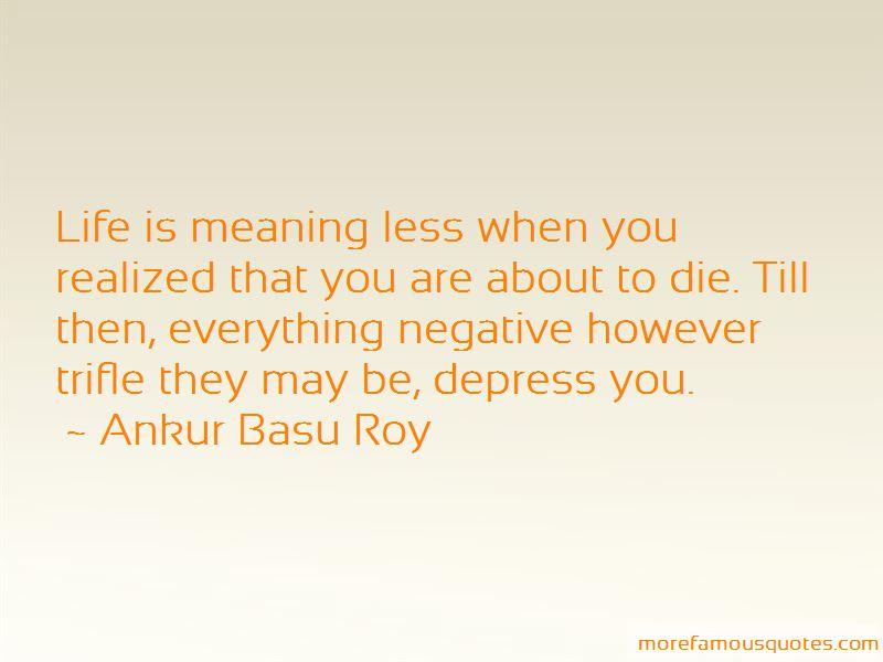 Ankur Basu Roy Quotes Pictures 2