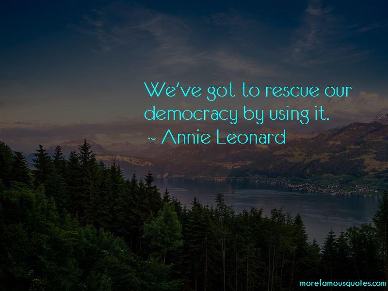 Annie Leonard Quotes
