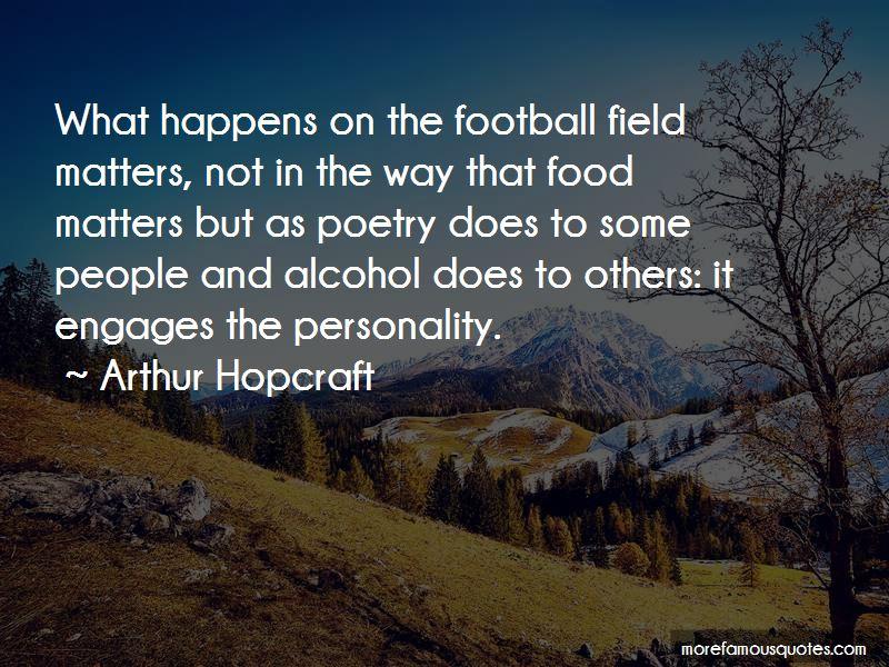 Arthur Hopcraft Quotes Pictures 2