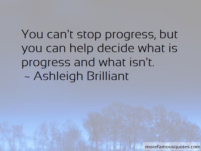 Ashleigh Brilliant Quotes Pictures 4