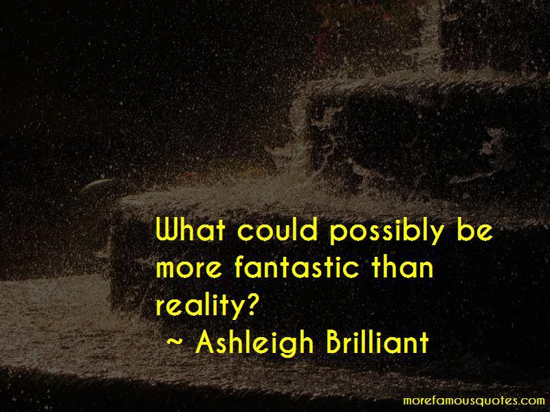 Ashleigh Brilliant Quotes