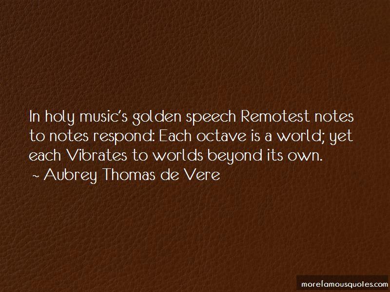 Aubrey Thomas De Vere Quotes Pictures 3