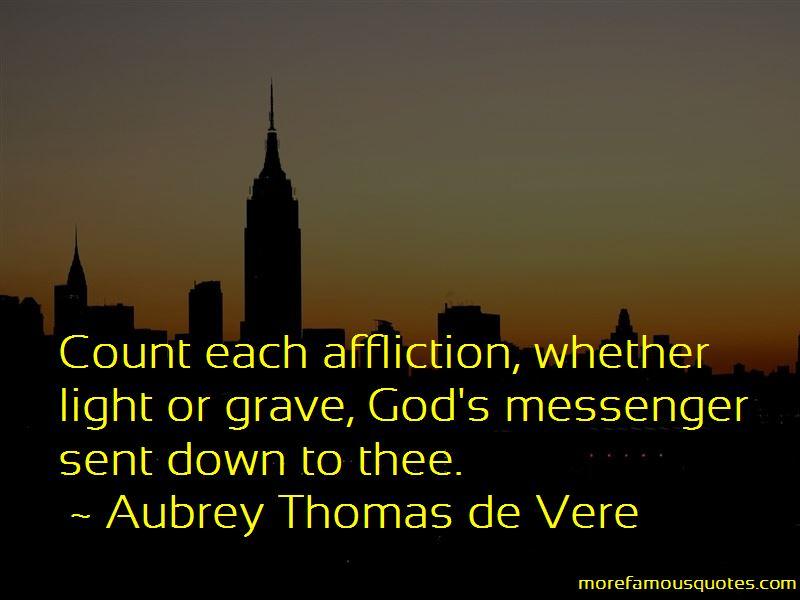 Aubrey Thomas De Vere Quotes Pictures 4