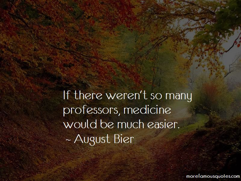 August Bier Quotes Pictures 2
