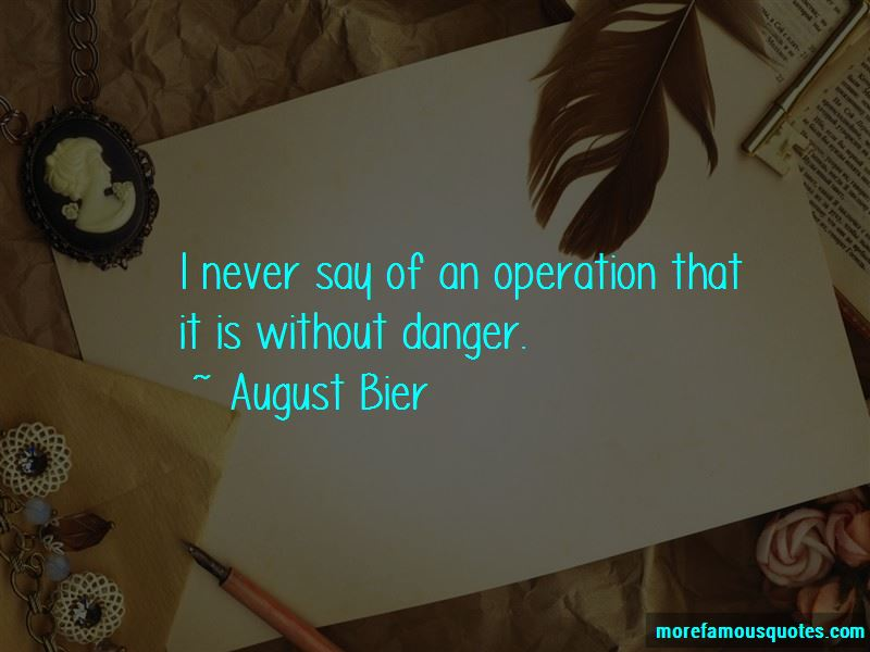August Bier Quotes Pictures 3