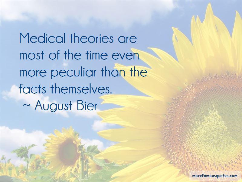 August Bier Quotes