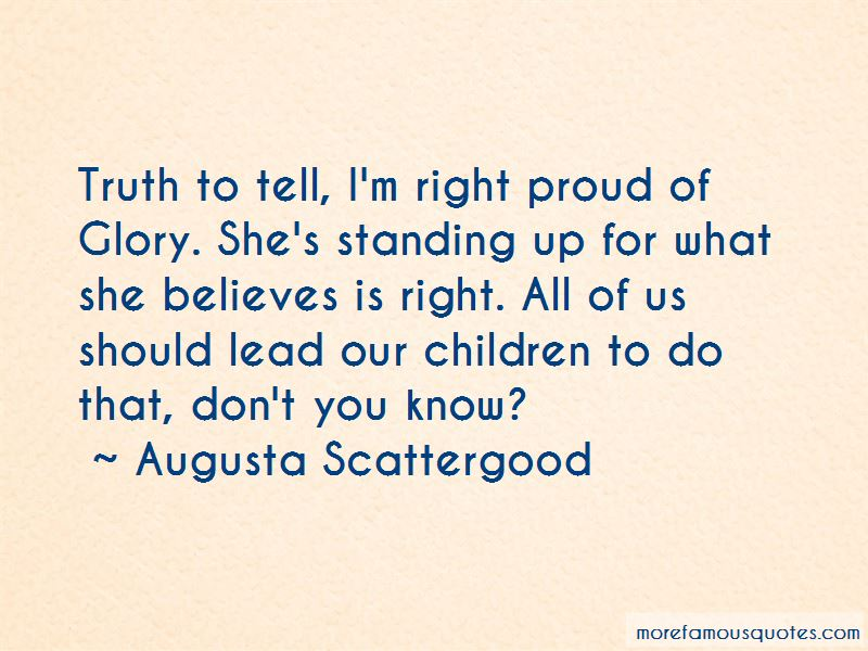 Augusta Scattergood Quotes Pictures 2