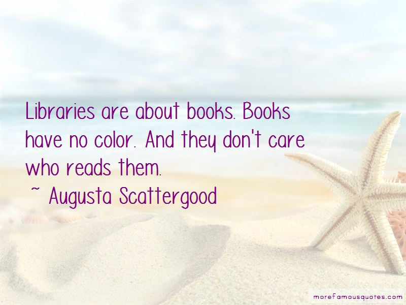 Augusta Scattergood Quotes Pictures 4
