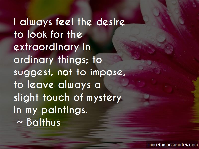 Balthus Quotes Pictures 3