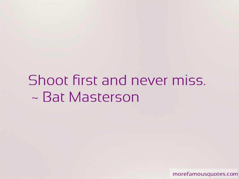 Bat Masterson Quotes Pictures 2