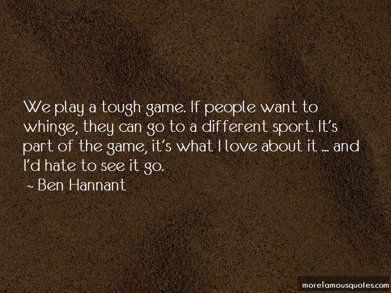 Ben Hannant Quotes