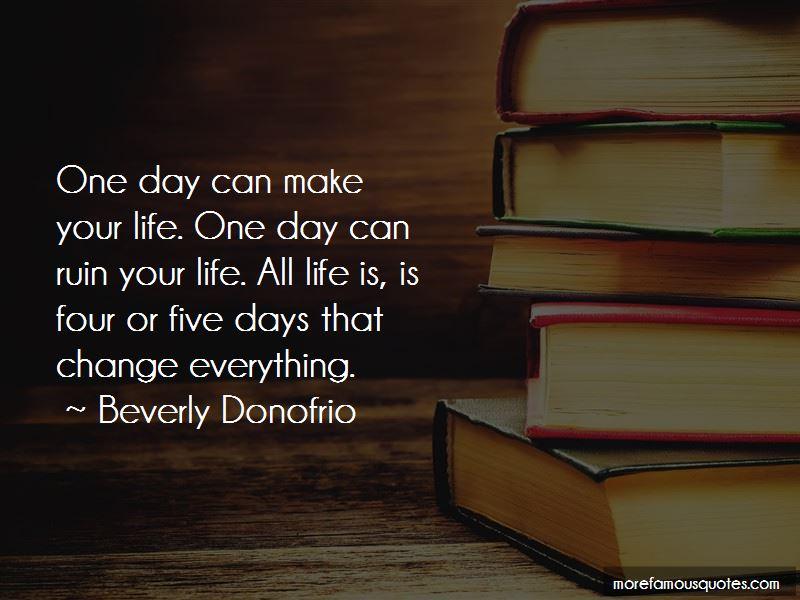 Beverly Donofrio Quotes