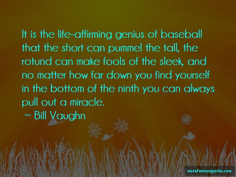 Bill Vaughn Quotes