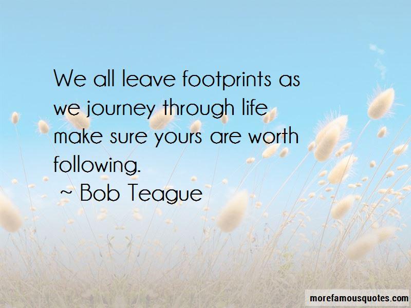 Bob Teague Quotes Pictures 2