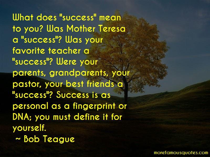 Bob Teague Quotes