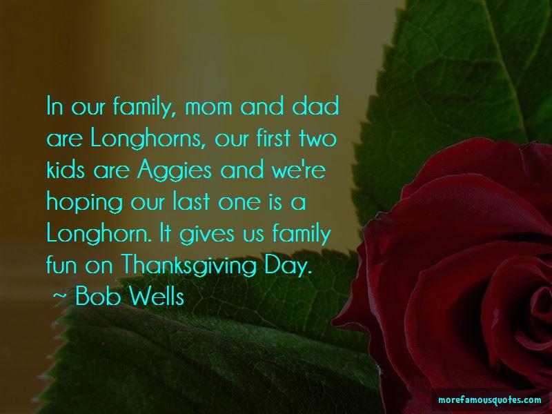 Bob Wells Quotes