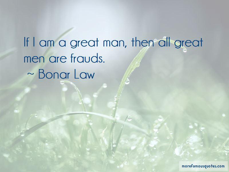 Bonar Law Quotes Pictures 3