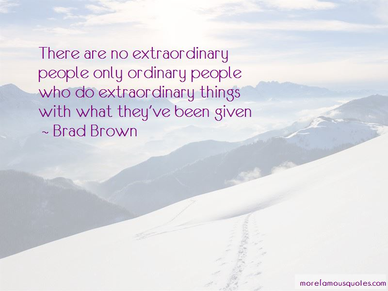 Brad Brown Quotes Pictures 2