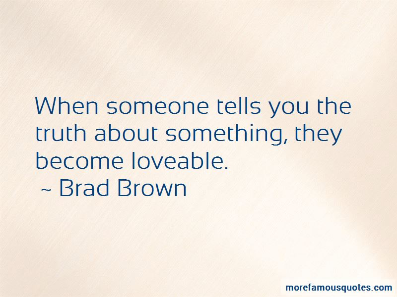 Brad Brown Quotes Pictures 3