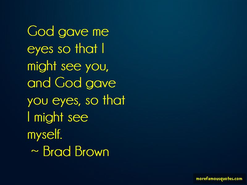 Brad Brown Quotes