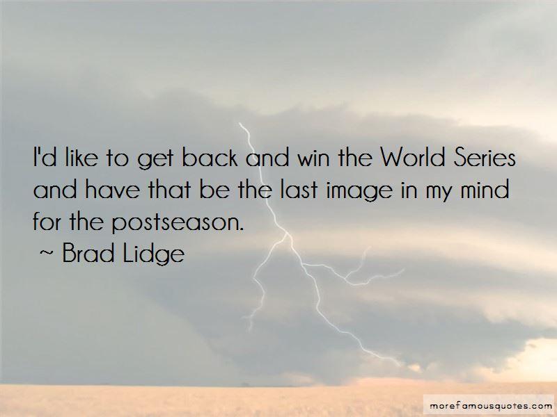 Brad Lidge Quotes Pictures 2