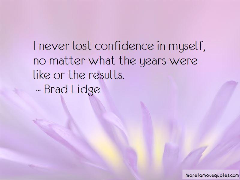 Brad Lidge Quotes