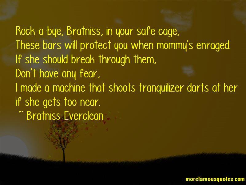 Bratniss Everclean Quotes