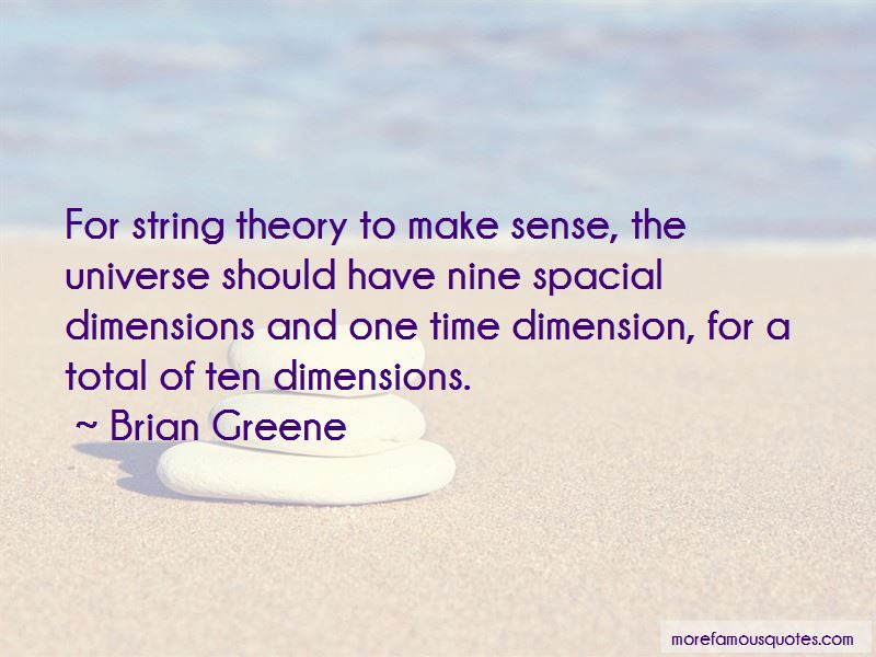Brian Greene Quotes Pictures 4