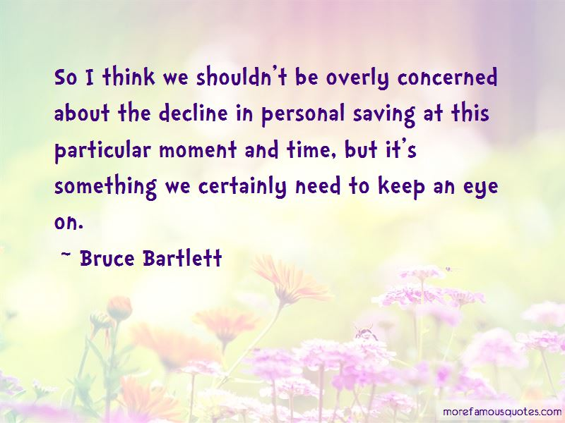 Bruce Bartlett Quotes Pictures 4