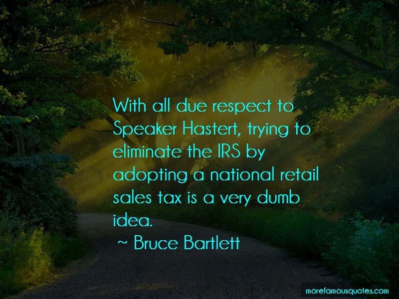 Bruce Bartlett Quotes